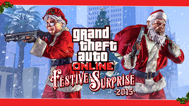 GTA Online Festive Surprise 2015